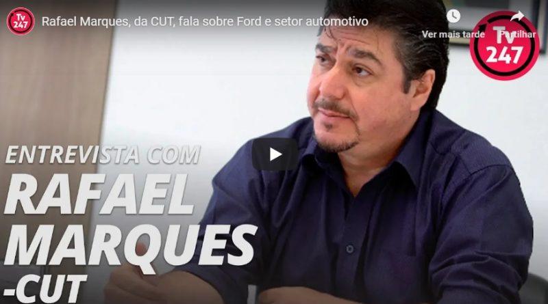 Rafael Marques fala sobre Ford e nova indústria na TV 247