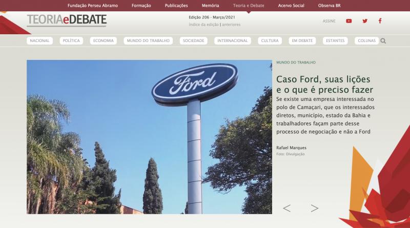 Teoria e Debate: Caso Ford, suas lições e o que é preciso fazer
